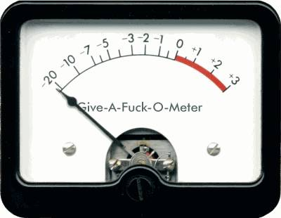 give-a-fuck-o-meter