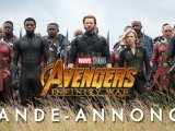 Avengers : Infinity War - Bande annonce officielle
